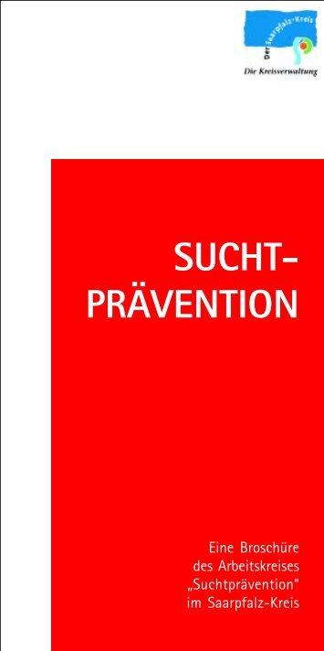 SUCHT- PRÄVENTION - Saarpfalz-Kreis