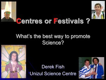 Centres or Festivals ? What's the best way to promote ... - Saastec