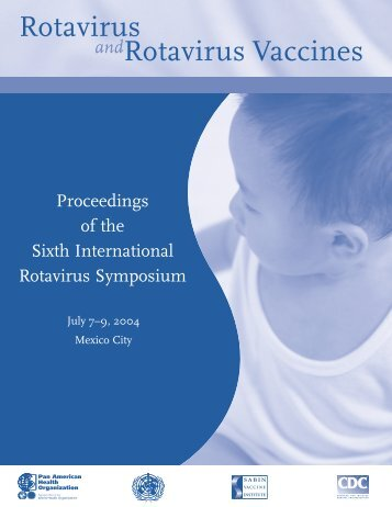 6th Rotavirus Proceedings ENGLISH.pdf - Sabin Vaccine Institute
