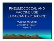 PNEUMOCOCCAL AND VACCINE USE JAMAICAN EXPERIENCE