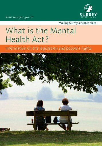 What is the Mental Health Act? - Surrey and Borders Partnership ...