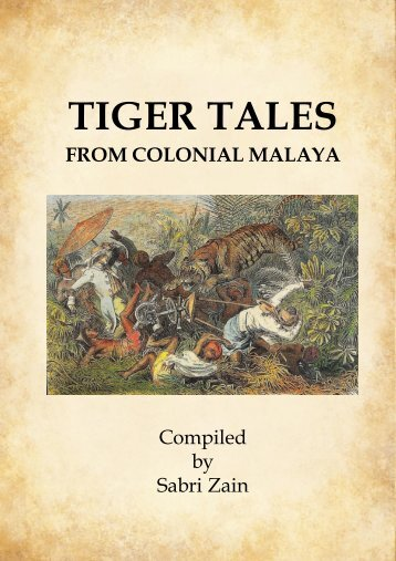 tiger tales from colonial malaya - Sabrizain.org