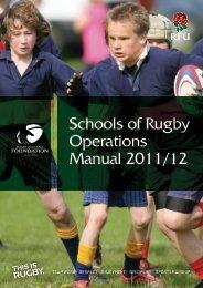 Schools of Rugby Operations Manual 2011/12 - RFU