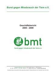 Geschäftsbericht 2005-2009 - Bund gegen Missbrauch der Tiere ev