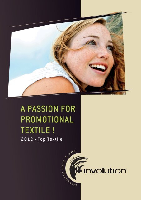 A PASSION FOR PROMOTIONAL TEXTILE ! - involution.eu.com