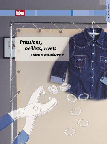 Pressions, oeillets, rivets « sans couture »