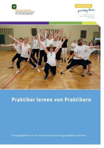 Praktiker lernen von Praktikern - Sachsen - Ganztägig Lernen.