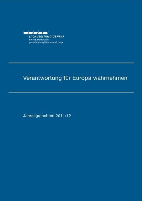 Verantwortung für Europa wahrnehmen - Sachverständigenrat zur ...