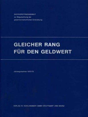 Jahresgutachten 1972/73 - Sachverständigenrat zur Begutachtung ...
