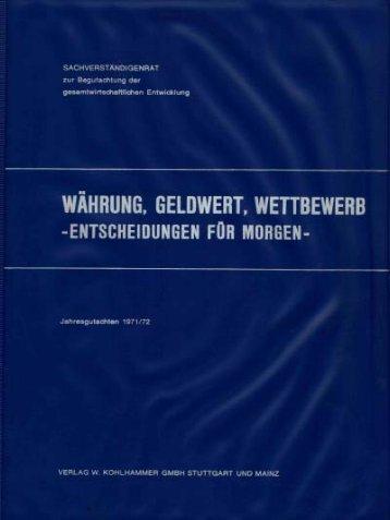 Jahresgutachten 1971/72 - Sachverständigenrat zur Begutachtung ...