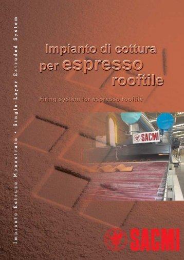 Impianto Estruso Monostrato • Single-La yer Extruded S ystem - Sacmi