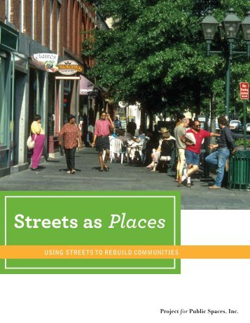 Streets as Places - Project for Public Spaces