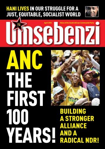 ANC: The first 100 years! - South African Communist Party