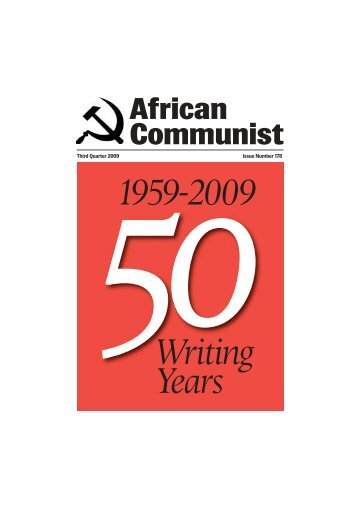 Issue 178 - Third Quarter 2009 - South African Communist Party