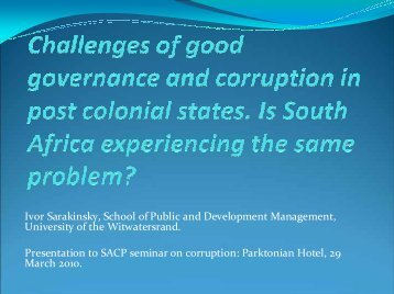 Challenges of good governance and corruption in post colonial ...