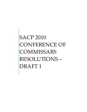 sacp 2010 conference of commissars resolutions – draft 1