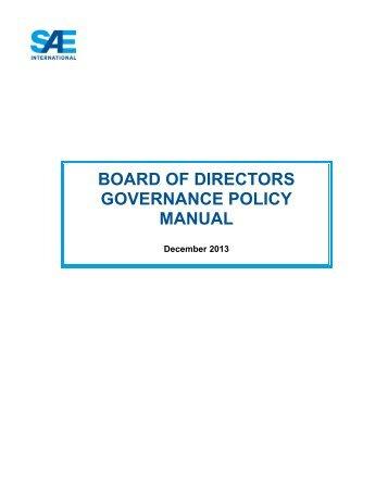 board of directors governance policy manual - SAE International