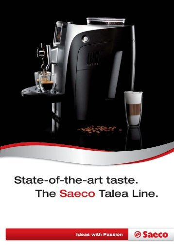 State-of-the-art taste. The Saeco Talea Line.