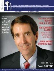 SAEM has - The Society for Academic Emergency Medicine