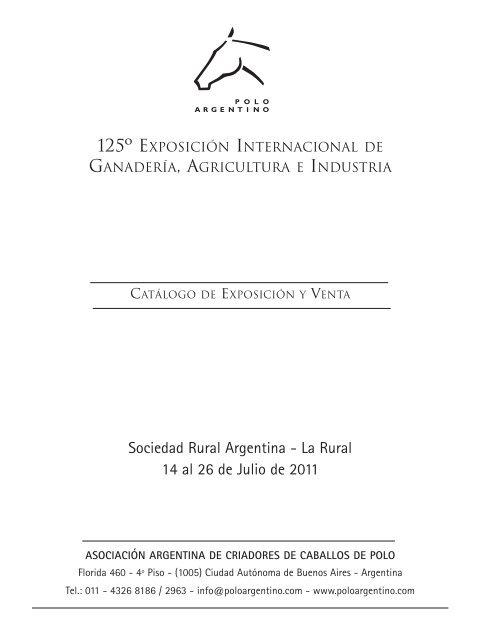 Sociedad Rural Argentina - La Rural 14 al 26 de Julio de 2011