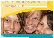 Jahresbericht 2006 - Linz - Katholische Jungschar