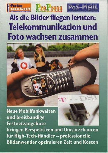 Telekommunikation und Foto wachsen zusammen
