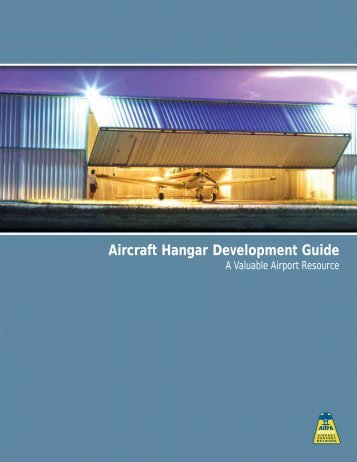 Aircraft Hangar Development Guide - Aircraft Owners and Pilots ...