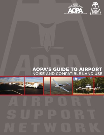 AOPA'S GUIDE TO AIRPORT - Aircraft Owners and Pilots Association