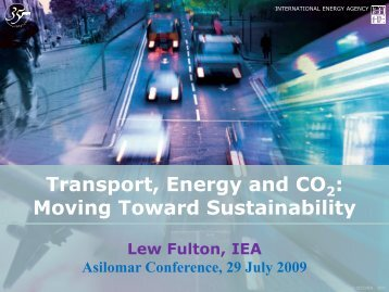 Transport, Energy and CO : Moving Toward Sustainability