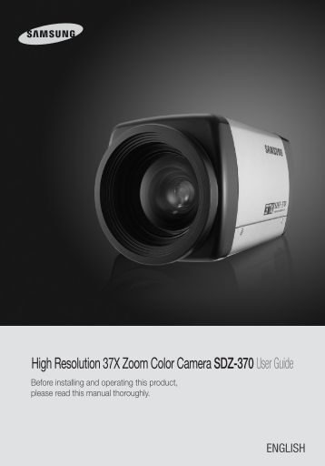 High Resolution 37X Zoom Color Camera SDZ-370User Guide