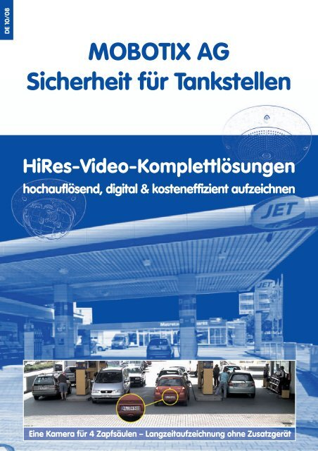 MOBOTIX AG Sicherheit für Tankstellen HiRes ... - IBC Raif GmbH
