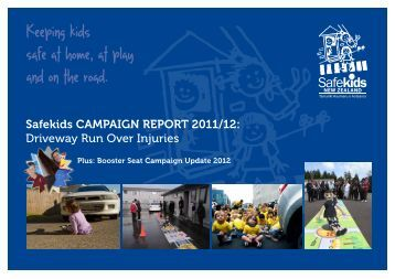 Safekids CAMPAIGN REPORT 2011/12: Driveway Run Over Injuries
