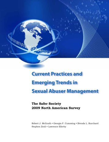 Current Practices and Emerging Trends - Safer Society Foundation