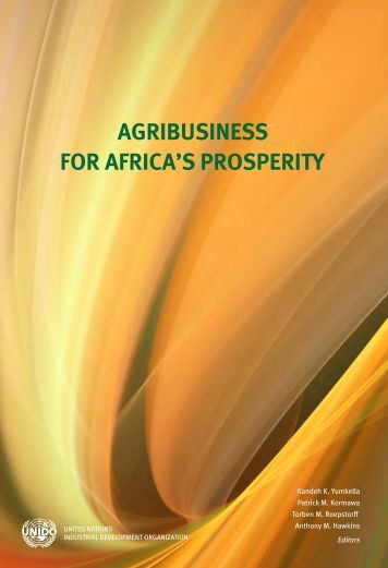 Agribusiness for Africa's Prosperity Download - Unido