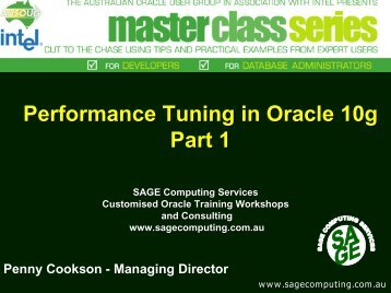 Performance Tuning Key Areas in 10g Part 1 - SAGE Computing ...
