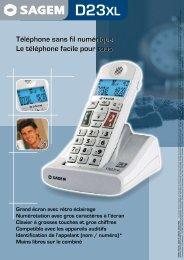 Téléphone sans fil numérique Le téléphone facile pour ... - Sagemcom