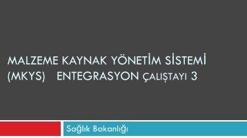 MALZEME KAYNAK YÖNETİM SİSTEMİ (MKYS ... - Sağlık Bakanlığı