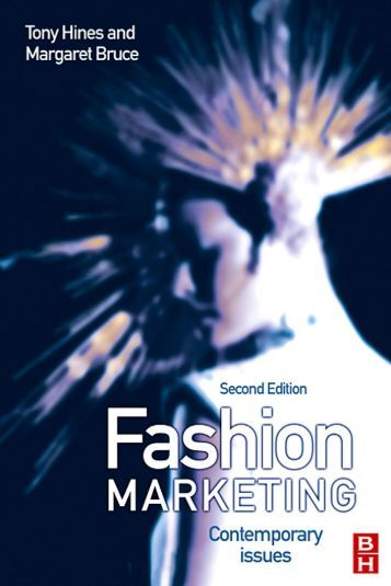 Fashion Marketing: Contemporary Issues, Second edition - Pr School