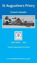 School Calendar Lent Term 2013 - St Augustine's Priory