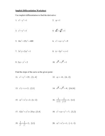 Name: Math 103 Worksheet #7: Implicit Differentiation 1. Find dy ...