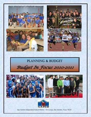 Budget In Focus 2010-2011 - San Antonio Independent School District