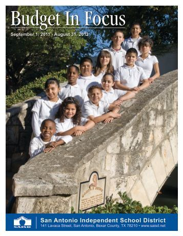 2011-2012 Budget Highlights - San Antonio Independent School ...