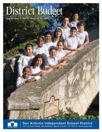 2011-2012 District Budget - San Antonio Independent School District