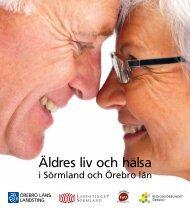 Äldres liv och hälsa - FoU i Sörmland