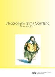 Fetma vårdprogram 2012, nätversion - Landstinget Sörmland