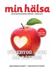 Min hälsa nr 2 2012 - Landstinget Sörmland