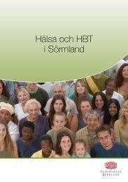 broschyr, Hälsa och HBT i Sörmland, 2 MB - Landstinget Sörmland