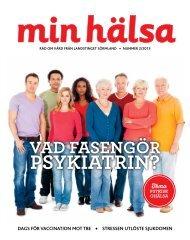 Läs det senaste numret av Min hälsa - Landstinget Sörmland
