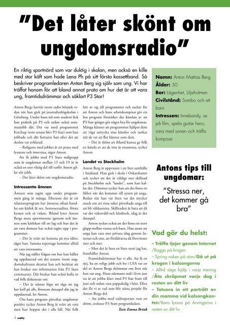 Tidningen Reality till elever i årskurs 9 och 2 - Landstinget Sörmland