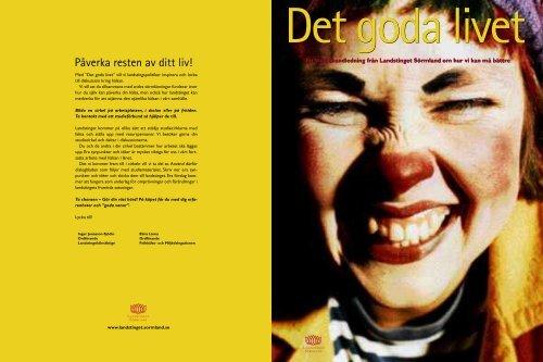 Det goda livet - studiematerial, 2005 - Landstinget Sörmland